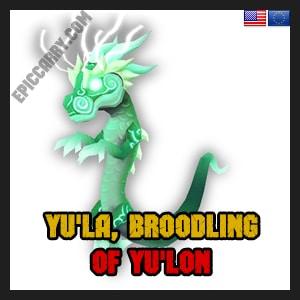 Yu'la, Broodling of Yu'lon