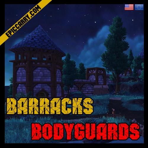 Barracks Bodyguards